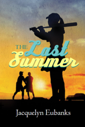 Author Jacquelyn Eubanks wins Award for Novel, The Last Summer